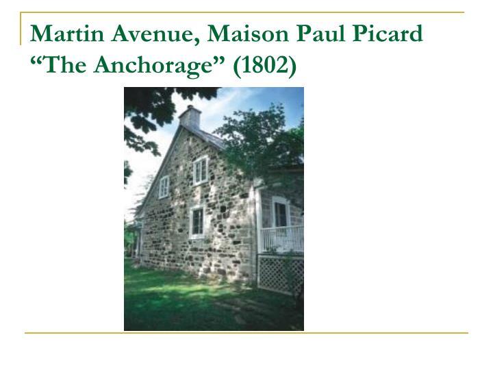 Martin Avenue, Maison Paul Picard