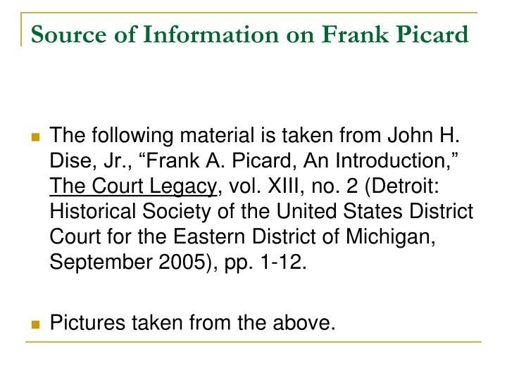 Source of Information on Frank Picard