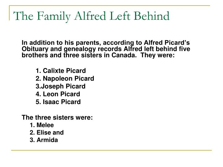 The Family Alfred Left Behind