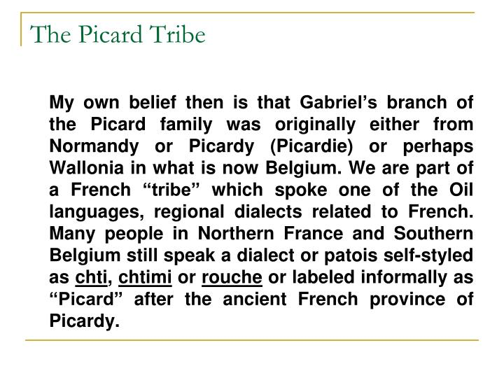 The Picard Tribe