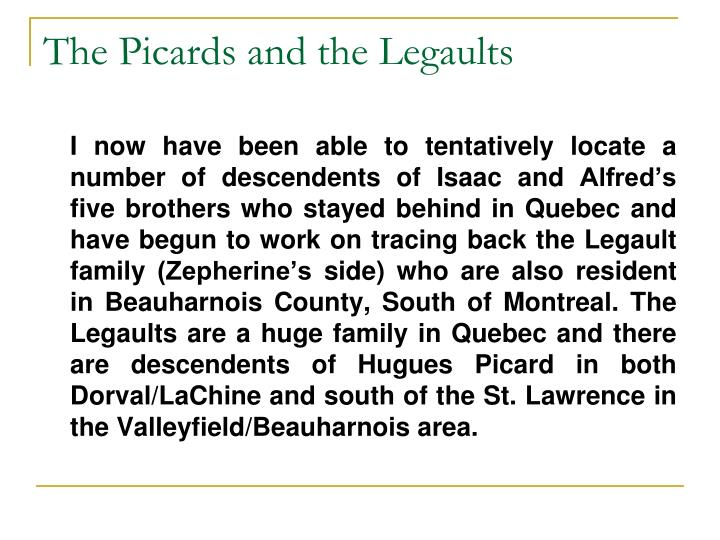 The Picards and the Legaults