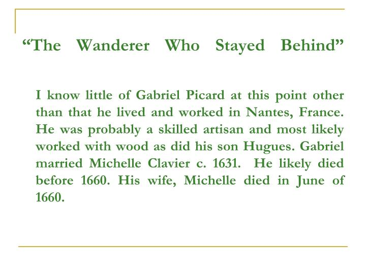 """The Wanderer Who Stayed Behind"""