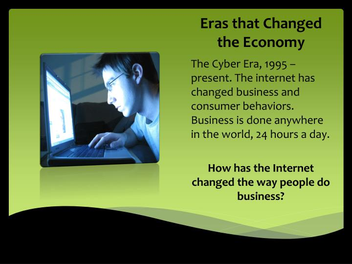 Eras that Changed the Economy