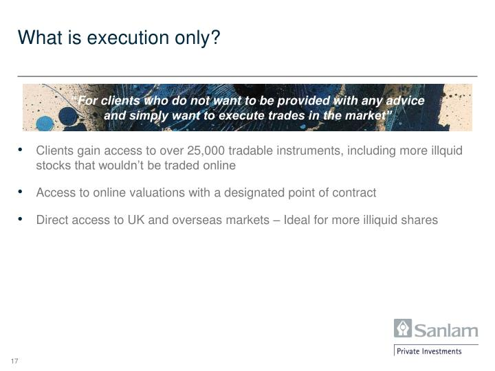 What is execution only?