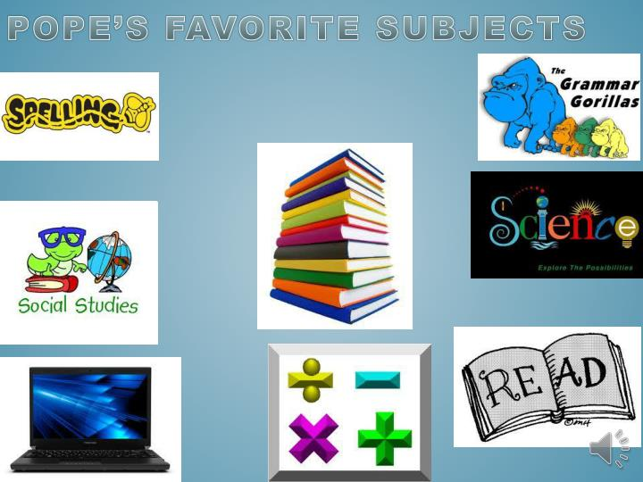 Pope s favorite subjects