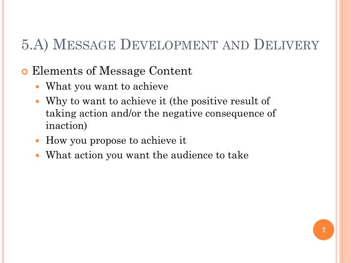 5.A) Message Development and Delivery