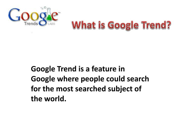 What is Google Trend?