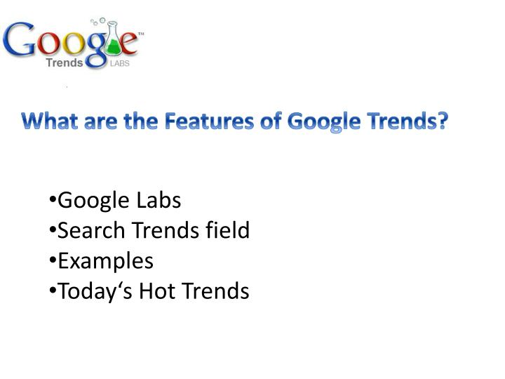 What are the Features of Google Trends?
