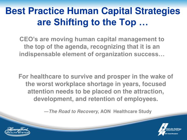 Best Practice Human Capital Strategies are Shifting to the Top …