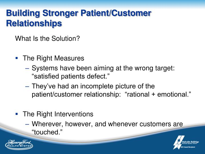 Building Stronger Patient/Customer Relationships