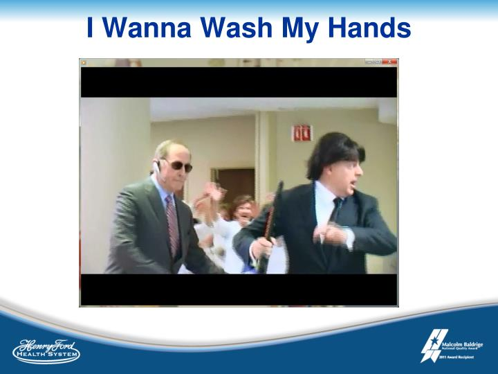 I Wanna Wash My Hands