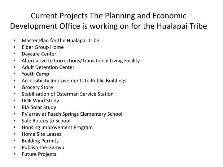 Current projects the planning and economic development office is working on for the hualapai tribe