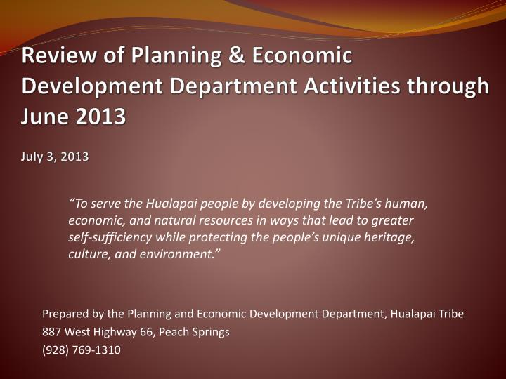 Review of planning economic development department activities through june 2013 july 3 2013