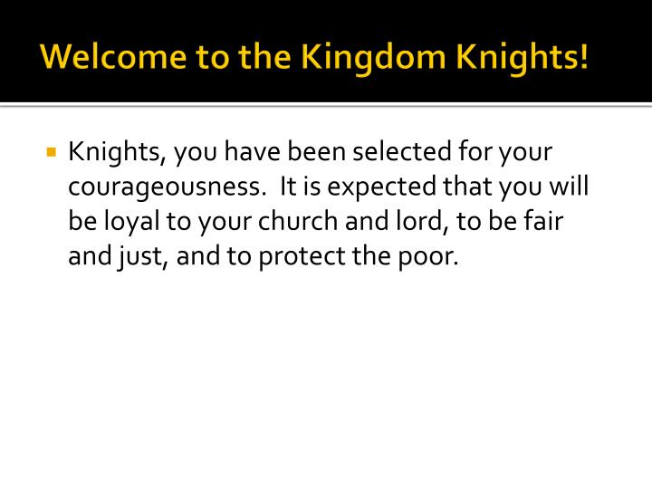 Welcome to the Kingdom Knights!