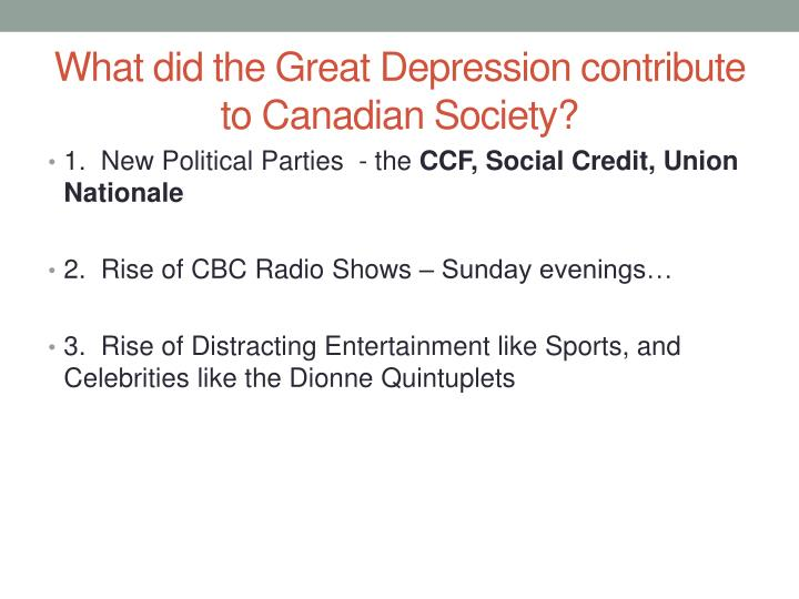 What did the Great Depression contribute to Canadian Society?