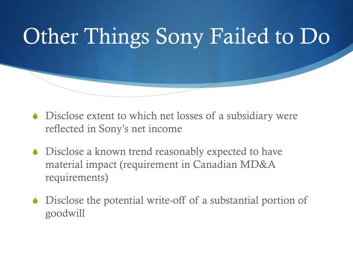 Other Things Sony Failed to Do