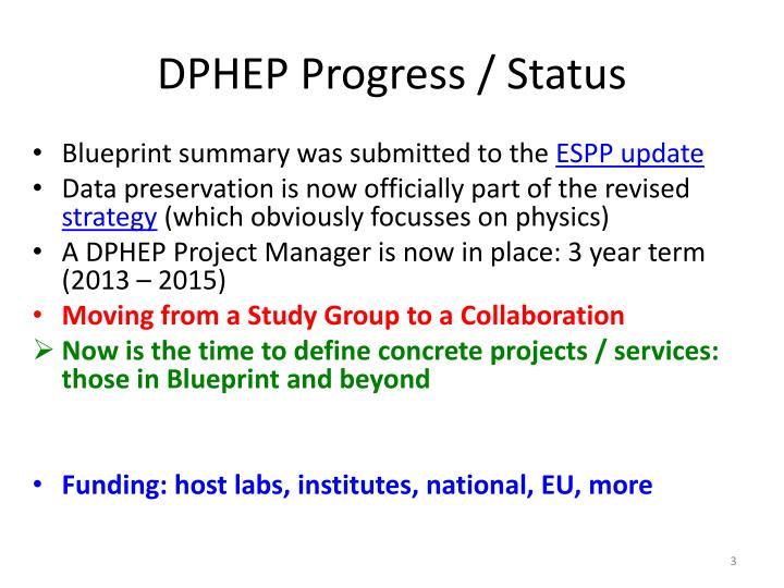 DPHEP Progress / Status