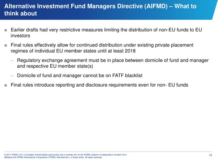 Earlier drafts had very restrictive measures limiting the distribution of non-EU funds to EU investors