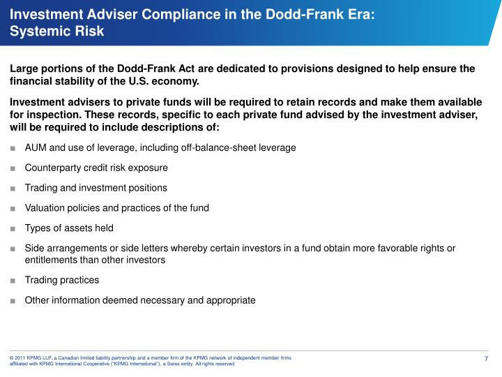 Large portions of the Dodd-Frank Act are dedicated to provisions designed to help ensure the financial stability of the U.S. economy.