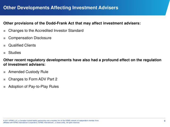 Other provisions of the Dodd-Frank Act that may affect investment advisers: