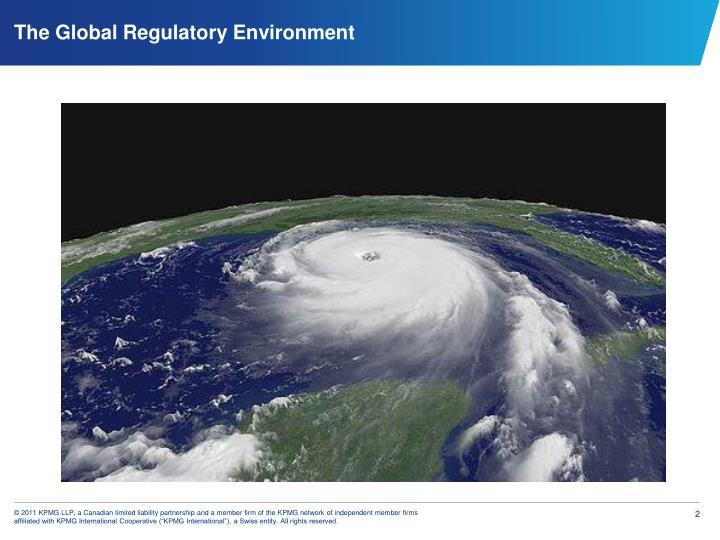 The Global Regulatory Environment