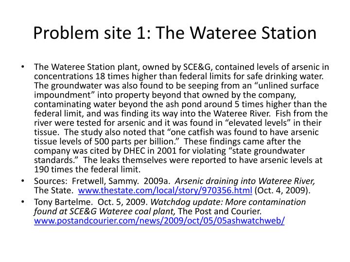 Problem site 1: The Wateree Station