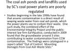 the coal ash ponds and landfills used by sc s coal power plants are poorly regulated