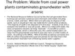 the problem waste from coal power plants contaminates groundwater with arsenic