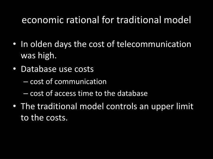 economic rational for traditional model