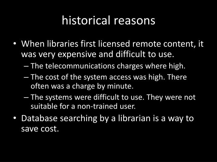 historical reasons
