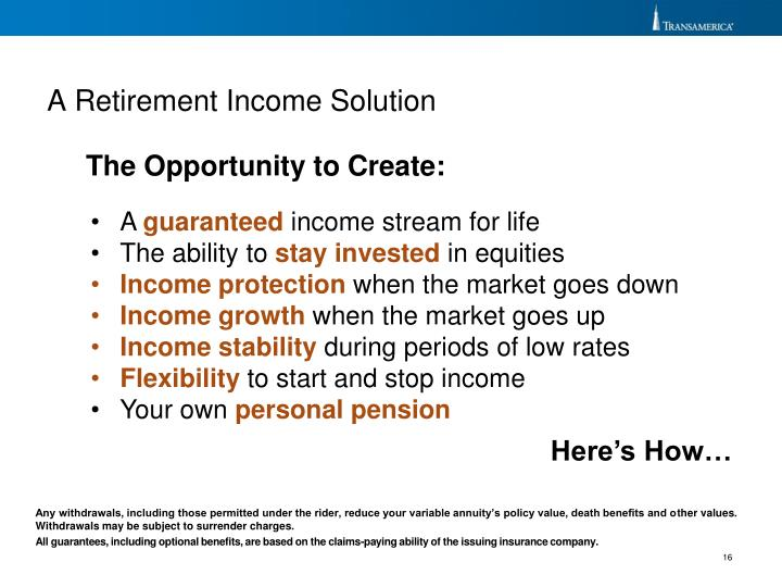 A Retirement Income Solution