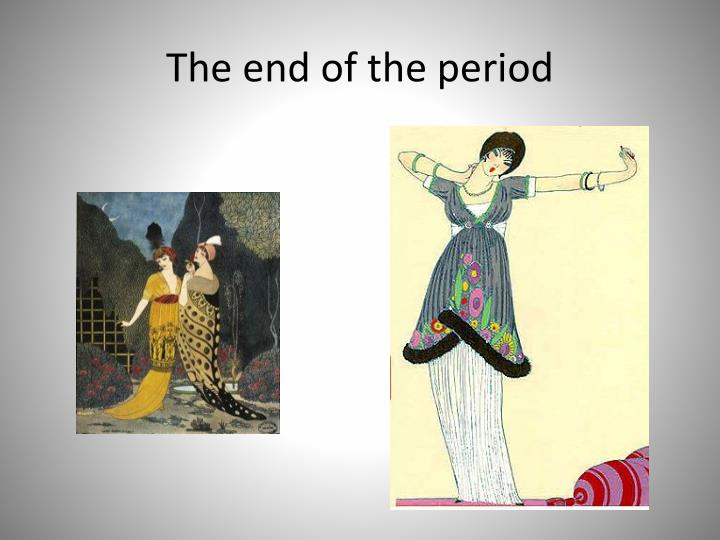 The end of the period
