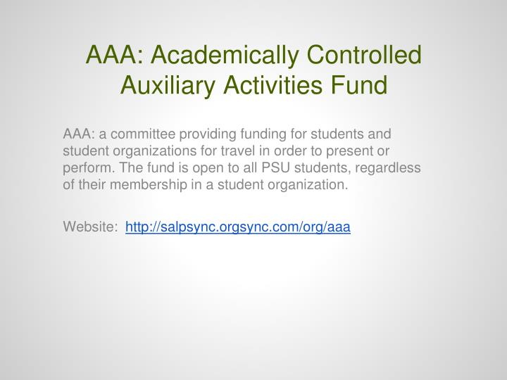 AAA: Academically Controlled Auxiliary Activities Fund