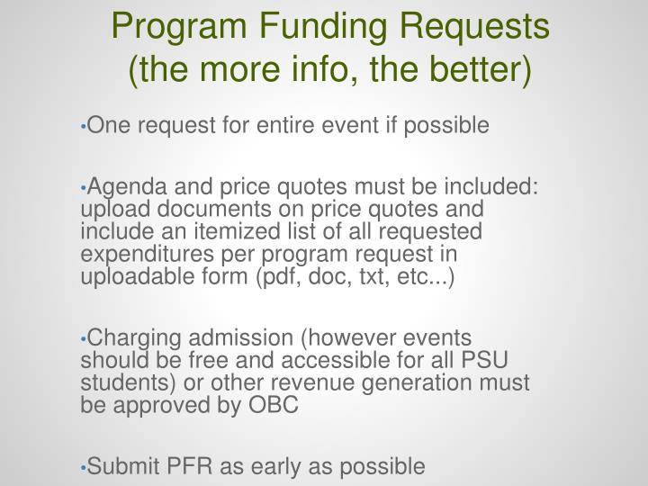 Program Funding Requests (the more info