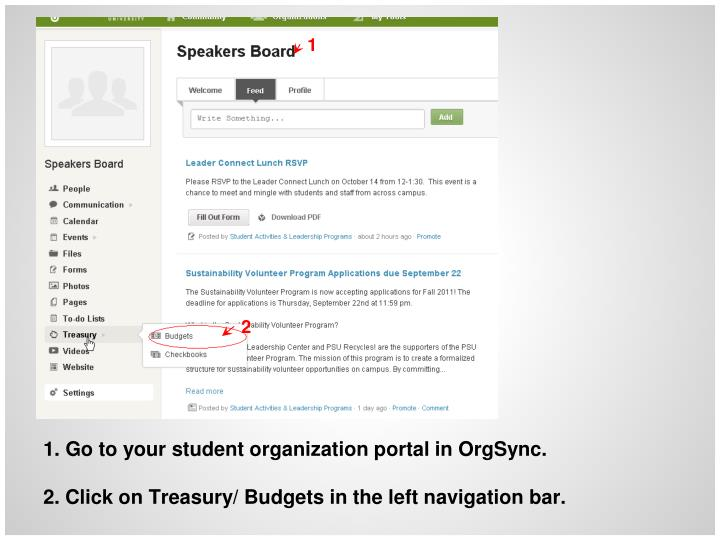 Go to your student organization portal in OrgSync.