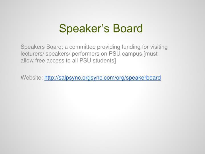 Speaker's Board