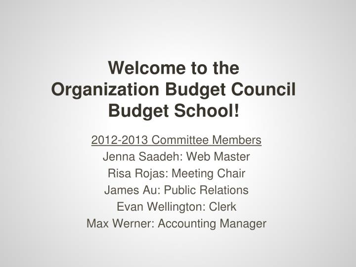Welcome to the organization budget council budget school
