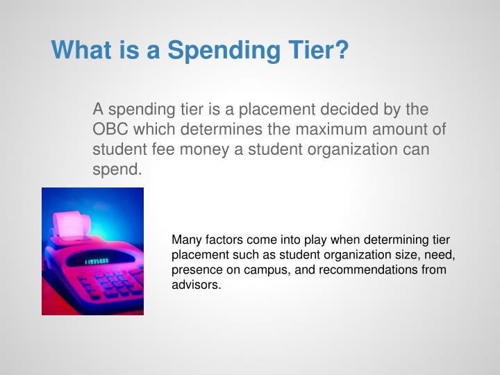 What is a Spending Tier?