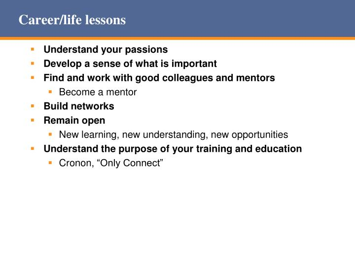 Career/life lessons