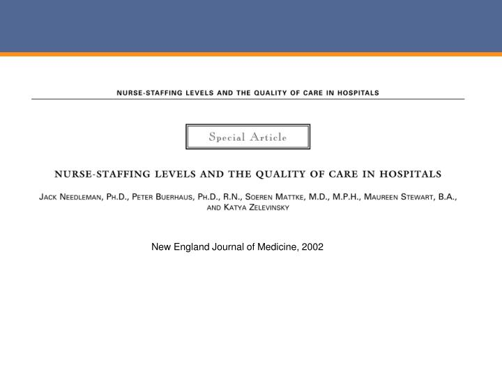 New England Journal of Medicine, 2002