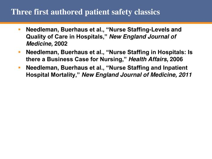 Three first authored patient safety classics