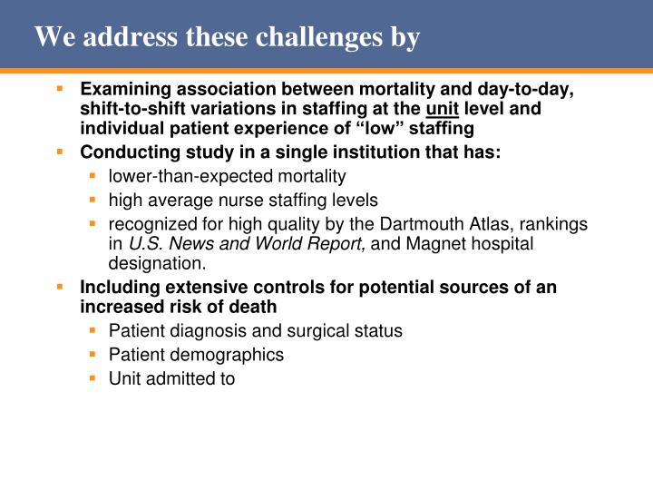 We address these challenges by