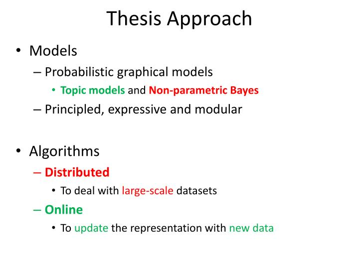 Thesis Approach