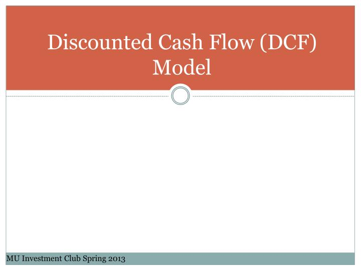 Discounted cash flow dcf model