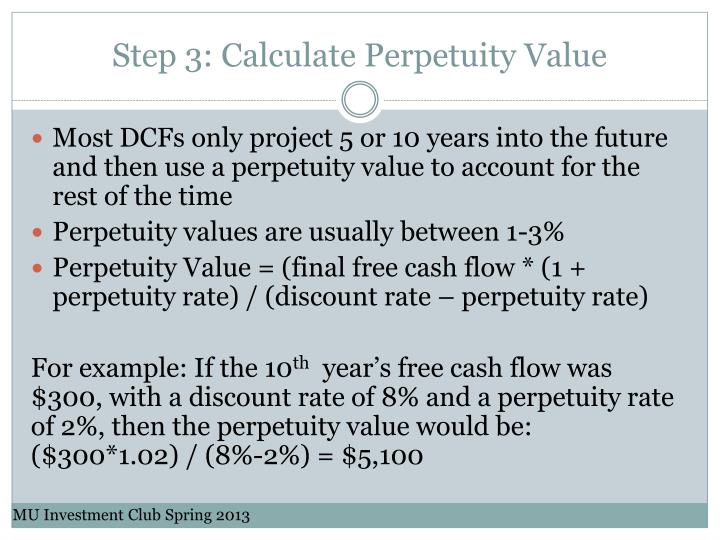 Step 3: Calculate Perpetuity Value