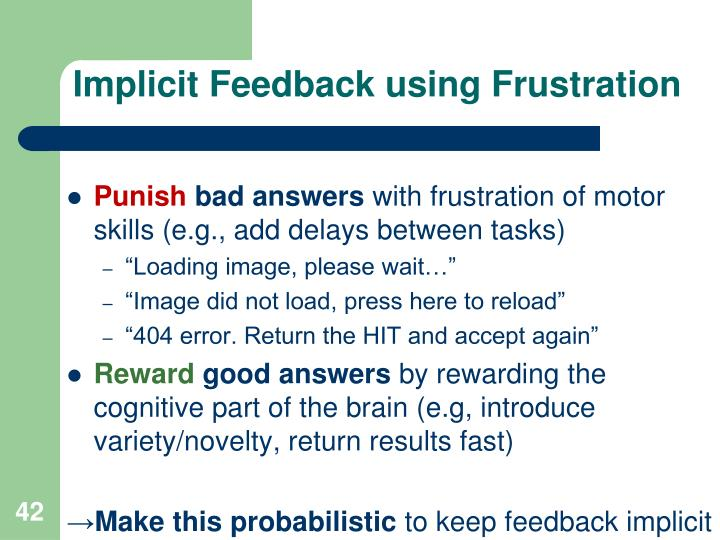 Implicit Feedback using Frustration