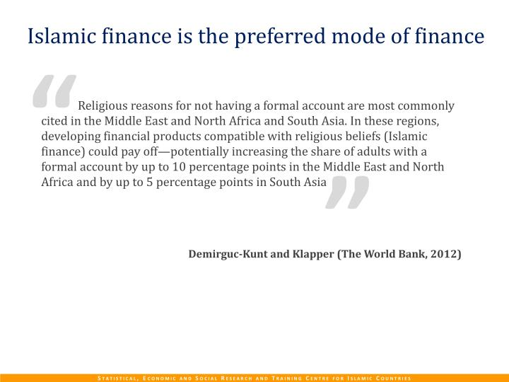Islamic finance is the preferred mode of finance
