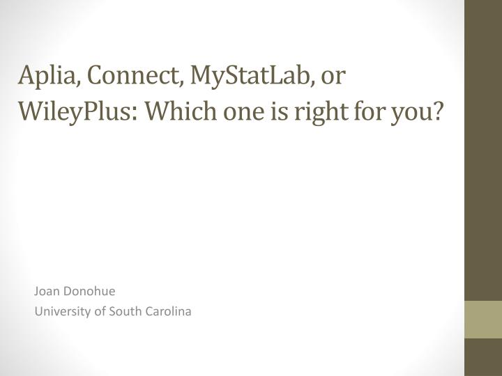 Aplia connect mystatlab or wileyplus which one is right for you