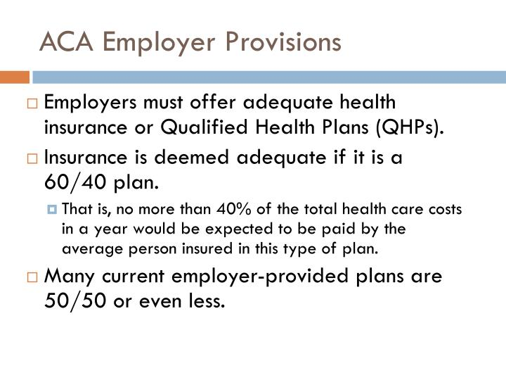 ACA Employer Provisions