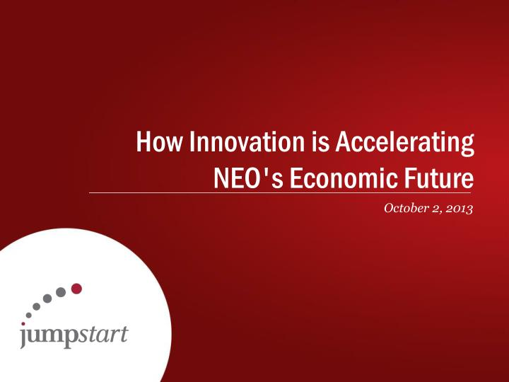 How innovation is accelerating neo s economic f uture